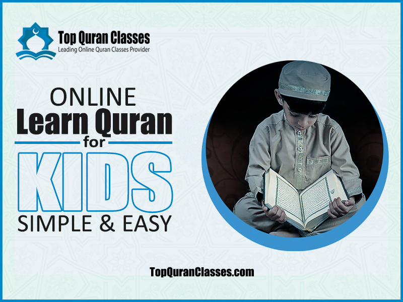 Learn Quran for Kids Online Simple & Easy - Top Quran Classes