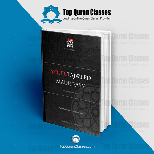 Your Tajweed Made Easy - TopQuranClasses.com